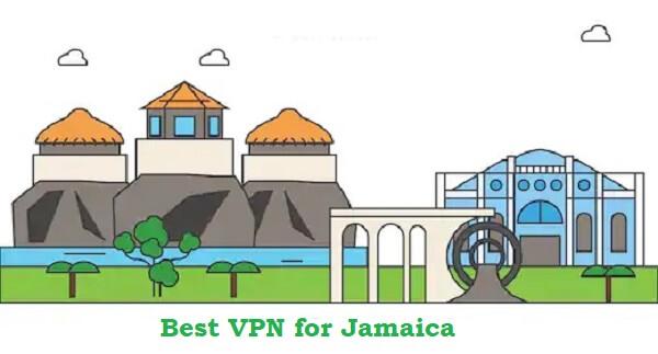 牙买加最佳VPN