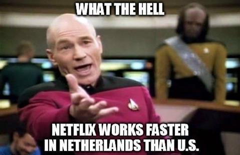 Netflix Works Faster In Netherlands