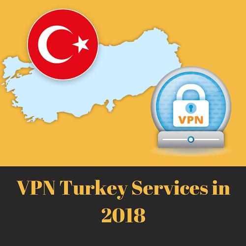 VPN Turkey Service- Get Turkish IP Addresses Securely