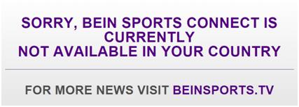 beIN Sport Online Geo-Blocked