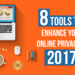 8-tools-to-enhance-your-online-privacy-in-2017