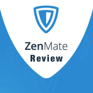 ZenMate Review of 2018– Is their Premium Service worth it?