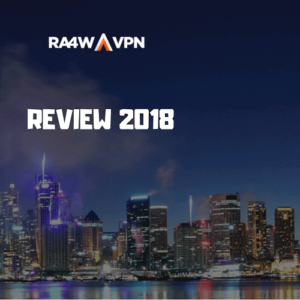 RA4W VPN Review 2018: Is It Worth Your Money?