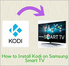How to Install Kodi on Samsung Smart TV