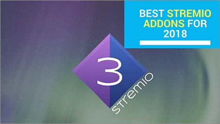 15 Best Stremio Addons for 2018