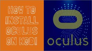 How to Install Oculus on Kodi – Guide to Watch Free Movies & TV Shows