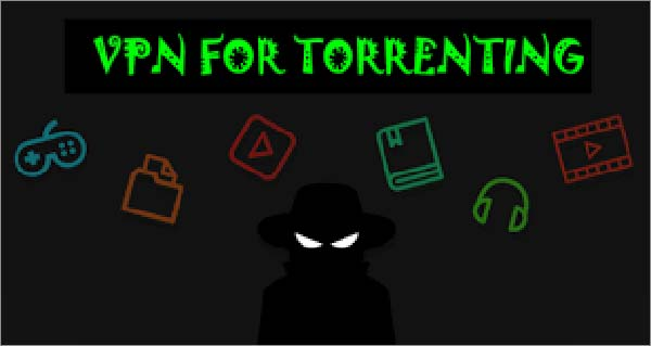 8 best VPNs for torrenting & P2P for 2018 (and why many will compromise your privacy)