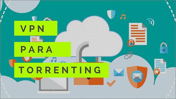 VPN para Torrenting