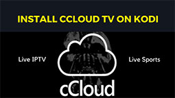 How to Install cCloud TV Kodi with Kodil Repository