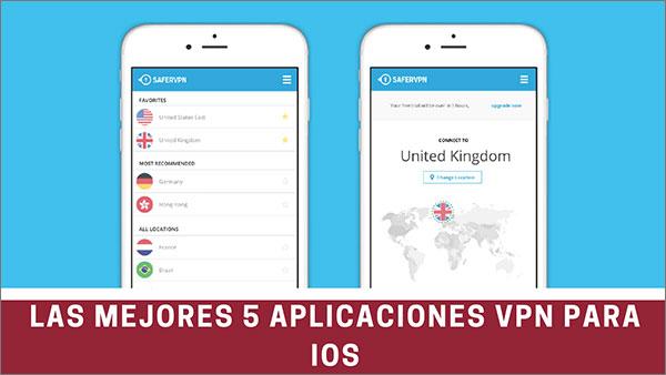 las mejores 5 aplicaciones vpn para iOS