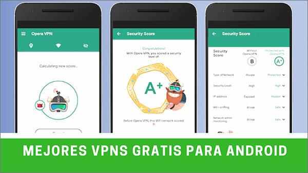 mejores vpns gratis para android