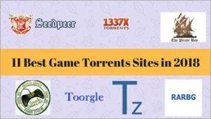 11 Best Game Torrents Sites in 2018