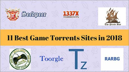 11 Best Game Torrents Sites in 2019