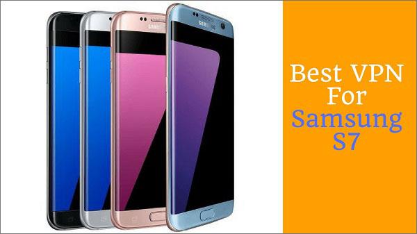 Best-VPN-for-Samsung-S7