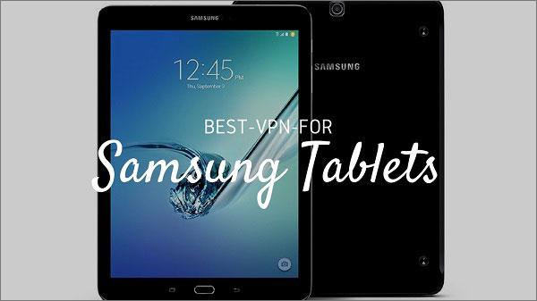 Best-VPN-for-Samsung-Tablets