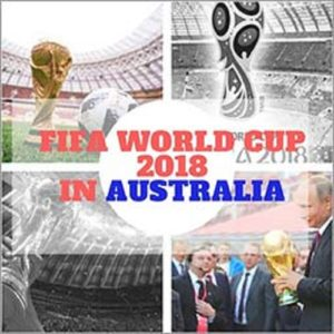 How to Watch FIFA World Cup 2018 in Australia Live Online