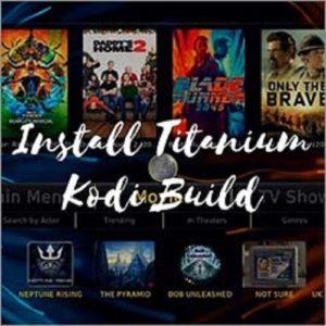 How to Install Kodi Titanium Build on Kodi Krypton   Jarvis   Firestick