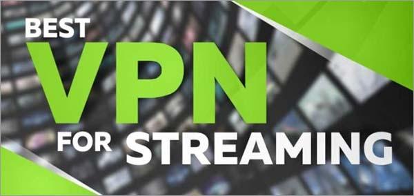 mejor VPN para Streaming