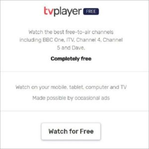 TVPlayer-free-option-Watch-TVPlayer-outside-UK