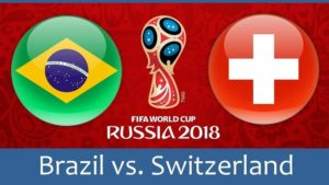 2018 Football World Cup Match-ups: Brazil vs. Switzerland