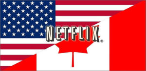 How to Get American Netflix in Canada? *Updated November 2018*