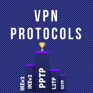 Best VPN protocols of 2018   an in-depth and detailed look