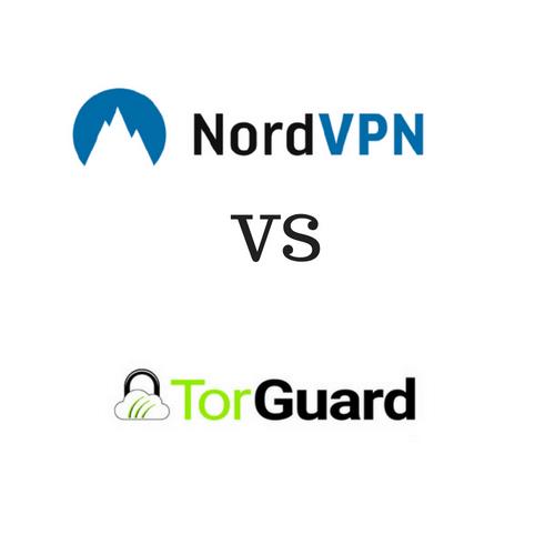 NordVPN vs TorGuard 2019