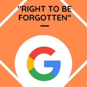 """Google Appeals against the """"Right To Be Forgotten"""" Law in the ECJ"""