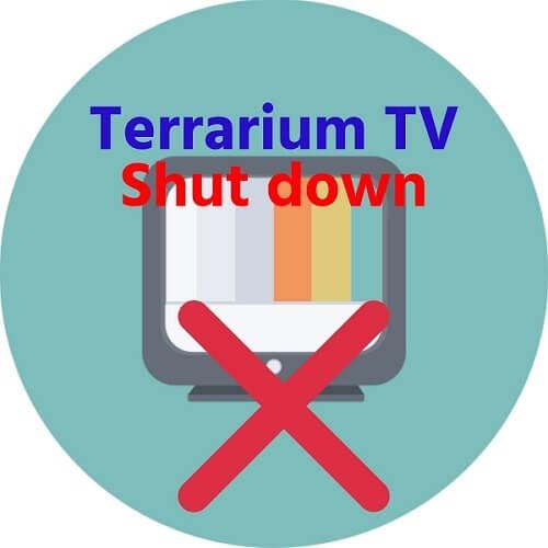 Terrarium TV Shut Down: Here are its Alternatives