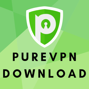 Download PureVPN's Multiplatform Application for *Absolutely Free*