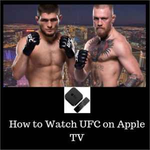 How to Watch UFC on Apple TV [Discounted Subscription]