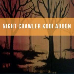 How to Install NightCrawler Kodi | Watch Oscar Winner Movies