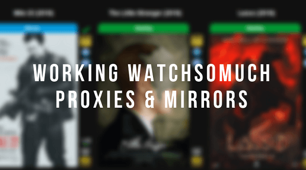 Watchsomuch-Proxies,-Clones-and-Mirror-sites-of-2018