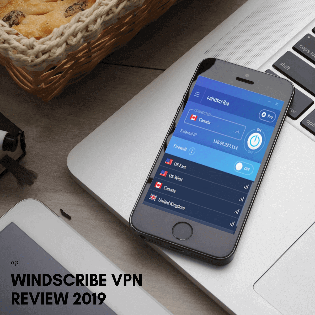 Windscribe VPN Review 2019 – Many Pros But Has One Major Con