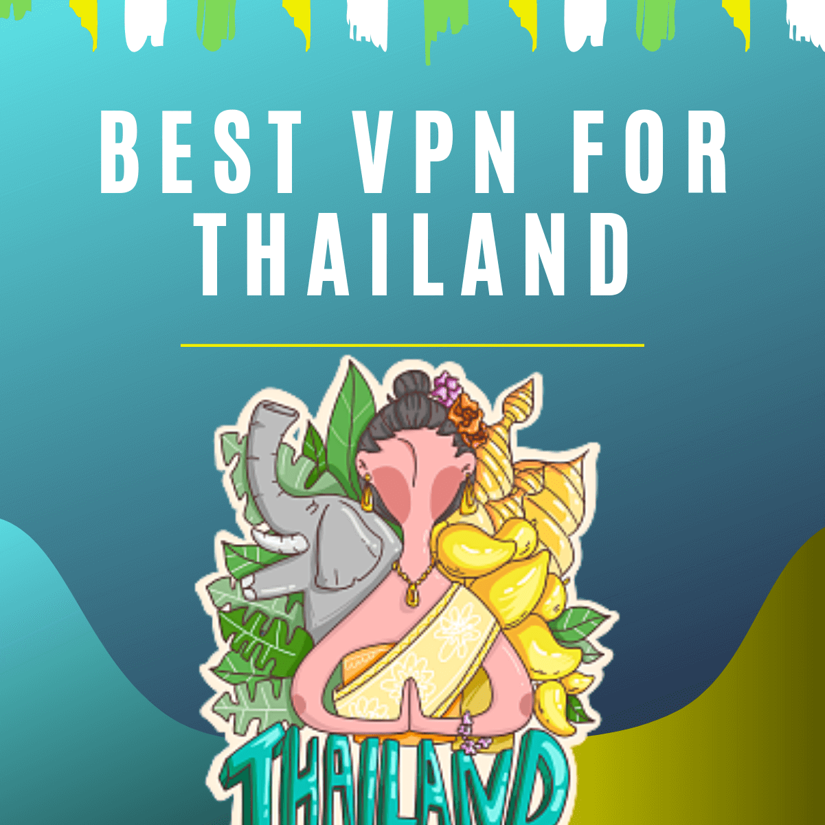 5 Best VPNs for Thailand - Avoid Survaillance & Bypass Geo