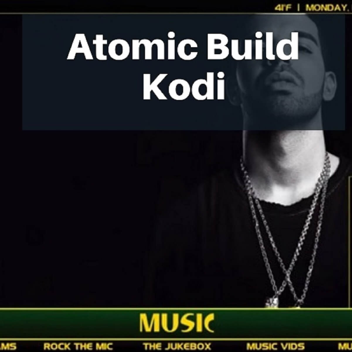 How to Install Atomic Kodi Build – Smooth & Fast Build with