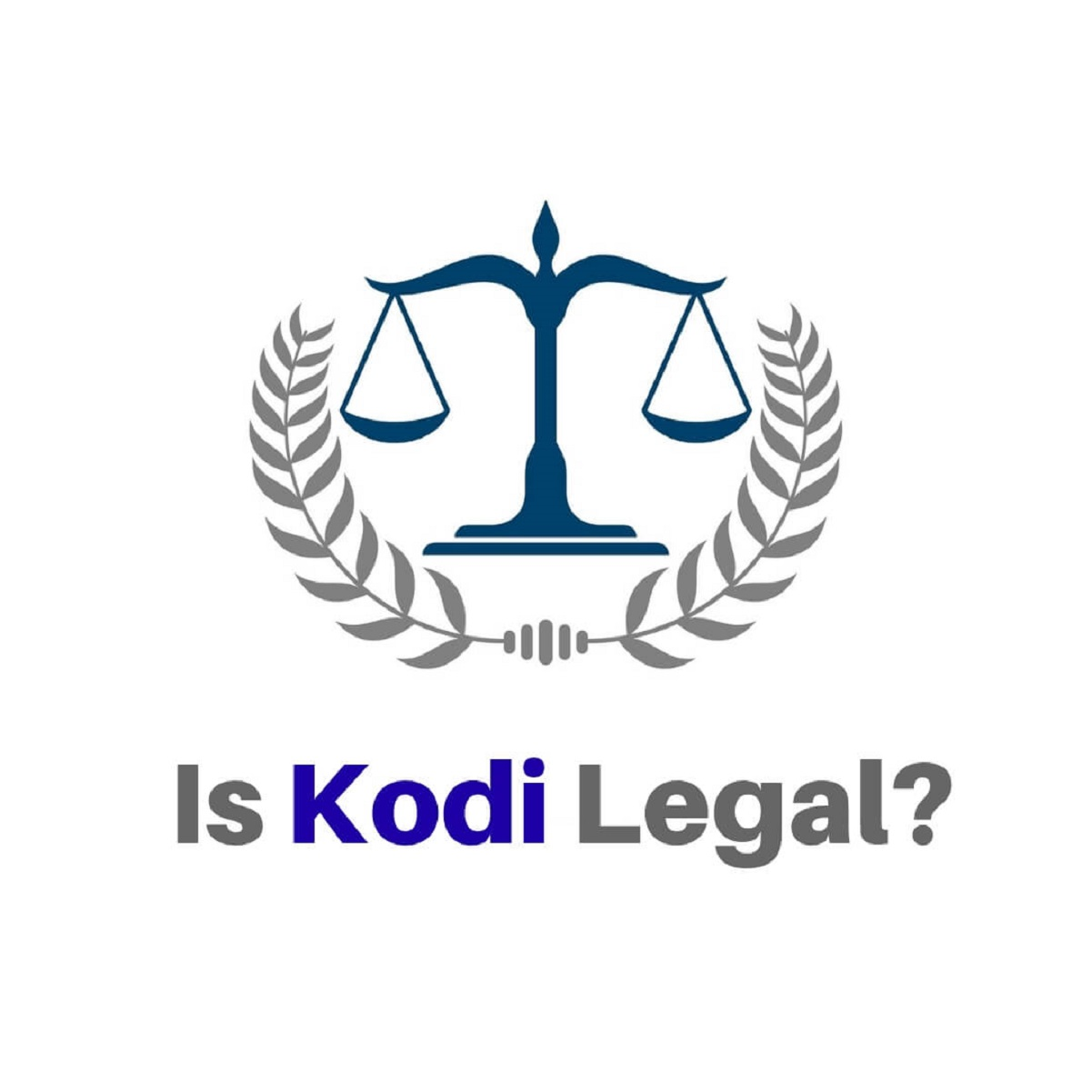 Is Kodi Legal and Safe? Truth about Kodi Legality in a 3 Min