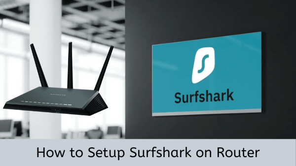How-to-setup-surfshark-on-router