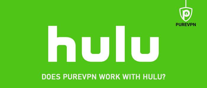 PureVPN for Hulu